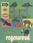 Actie en reactie in het regenwoud (Paul Mason)