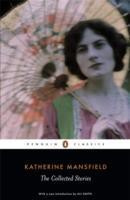 The Collected Stories Of Katherine Mansfield (Katherine Mansfield)