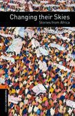 Oxford Bookworms Library Level 2: Changing Their Skies: Stories From Africa