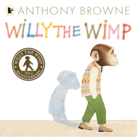 Willy The Wimp 30th Anniversary Edition (Anthony Browne)