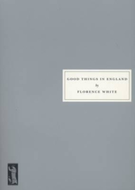 Good Things in England: A Practical Cookery Book for Everyday Use