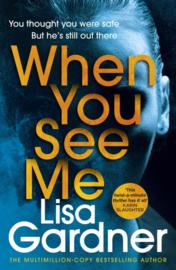 When You See Me (Lisa Gardner)