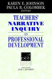 Teachers' Narrative Inquiry as Professional Development Hardback