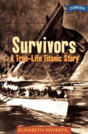 Survivors A True-Life Titanic Story (Elisabeth Navratil, Joan de Sola Pinto)