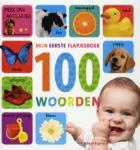 Mijn eerste flapjesboek 100 woorden (Hardback)
