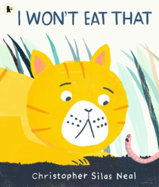 I Won't Eat That (Christopher Silas Neal)