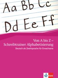 Von A bis Z - Schreibtrainer Alphabetisierung