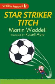 Star Striker Titch (Martin Waddell, Russell Ayto)