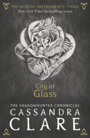 The Mortal Instruments 3: City Of Glass Adult Edition (Cassandra Clare)