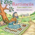 Bartimeus kan weer zien (Alberte Jonkers)