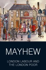 London's Labour - London's Poor (Mayhew, H.)