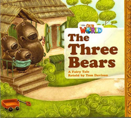 Our World 1 The Three Bears Big Book