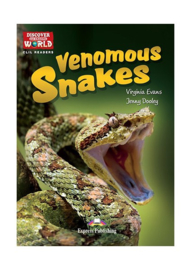 Venomous Snakes (discover Our Amazing World) Reader With Cross-platform Application