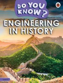 Do You Know? Level 3 - Engineering in History (Paperback)