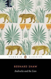 Androcles And The Lion (George Bernard shaw  Dan Laurence)