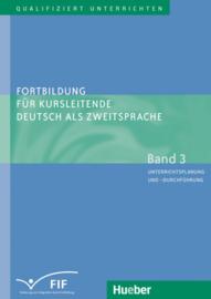 Fortbildung für Kursleitende Deutsch als Zweitsprache Band 3 – Unterrichtsplanung en -durchführung