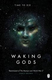 Waking Gods (Sylvain Neuvel)