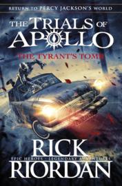The Tyrant's Tomb (the Trials Of Apollo Book 4) (Rick Riordan)