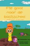 Fie gaat naar de basisschool (Estelle Lacourt - van der Linden)