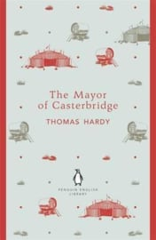 The Mayor Of Casterbridge (Thomas Hardy)