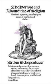 The Horrors And Absurdities Of Religion (Arthur Schopenhauer)
