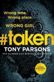#taken (Tony Parsons)