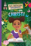 Het geheime dagboek van eco-girl Christi (Petra Crofton)