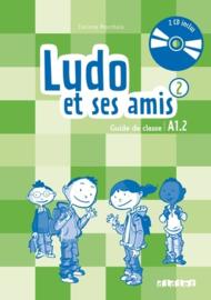 Ludo et ses amis 2 A1.2 - Guide de classe