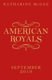 American Royals (Katharine Mcgee)