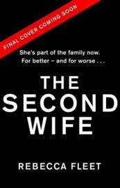 The Second Wife (Rebecca Fleet)