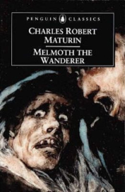 Melmoth The Wanderer (Charles Maturin)