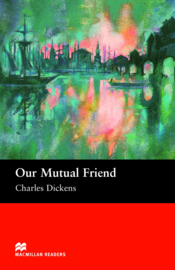 Our Mutual Friend  Reader