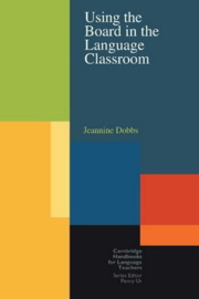 Using the Board in the Language Classroom Paperback