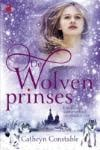 De wolvenprinses (Cathryn Constable)