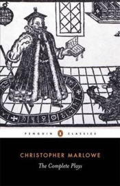 The Complete Plays (Christopher Marlowe)
