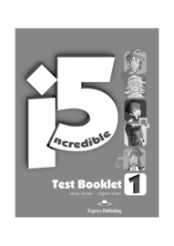 Incredible 5 1 Test Booklet (international)