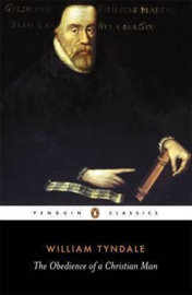 The Obedience Of A Christian Man (William Tyndale)