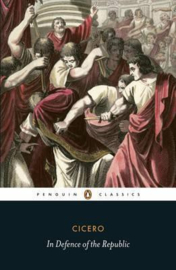 In Defence Of The Republic (Cicero)