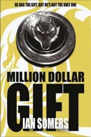 Million Dollar Gift (Ian Somers)