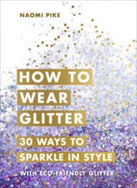 How To Wear Glitter