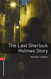 Oxford Bookworms Library: Level 3: Last Sherlock Holmes Student Audio Pack