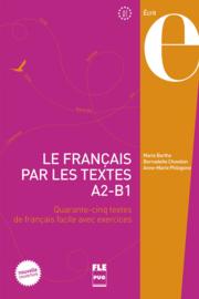 Le français par les textes A2-B1