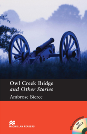 Owl Creek Bridge and Other Stories Reader with Audio CD