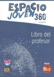 Espacio Joven 360º - Libro del profesor. Nivel B1.2