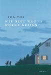 Wie niet weg is wordt gezien (Ida Vos)