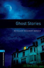 Oxford Bookworms Library: Level 5: Ghost Stories Audio Pack