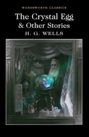The Crystal Egg and Other Stories (Wells, H. G.)