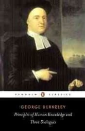 Principles Of Human Knowledge And Three Dialogues (George Berkeley)