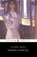 Hedda Gabler And Other Plays (Henrik Ibsen)