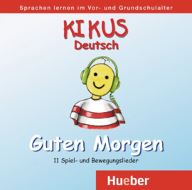 """KIKUS Deutsch Audio-CD """"Guten Morgen"""""""